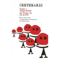 Llibre Centenaris. Nans i Capgrossos de l'any de la picor.